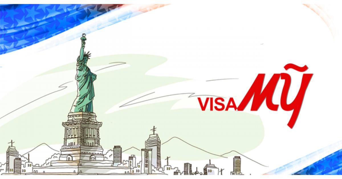 Làm visa Mỹ cần gì? Phải trải qua các bước cần thiết nào?